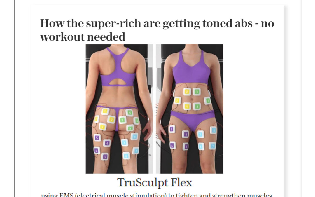 The Telegraph – How the Super-Rich Are Getting Toned Abs